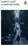 Laurent Gaudé - La porte des enfers