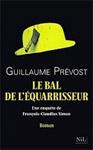 Guillaume Prévost - Le bal de l'équarrisseur