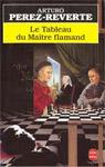 Arturo Perez-Reverte - Le tableau du maître flamand